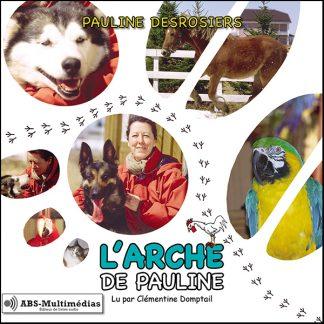 Livre audio L'Arche de Pauline