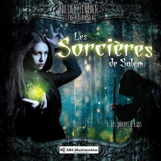 Livre audio Les sorcières de Salem, Tome 6 – Les pierres d'Éops