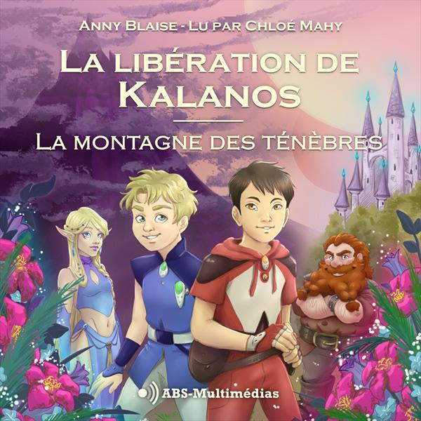 Livre audio La libération de Kalanos Tome 1 Couverture