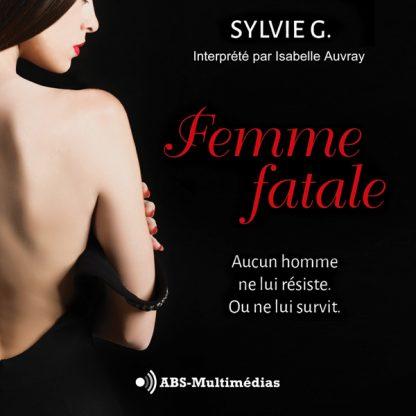 Livre audio Femme fatale