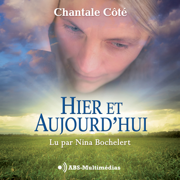 Livre audio Hier et Aujourd'hui
