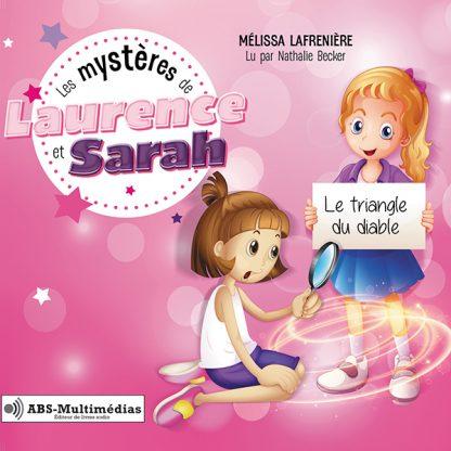 Livre audio Les mystères de Laurence et Sarah, Tome 1 - Le triangle du diable
