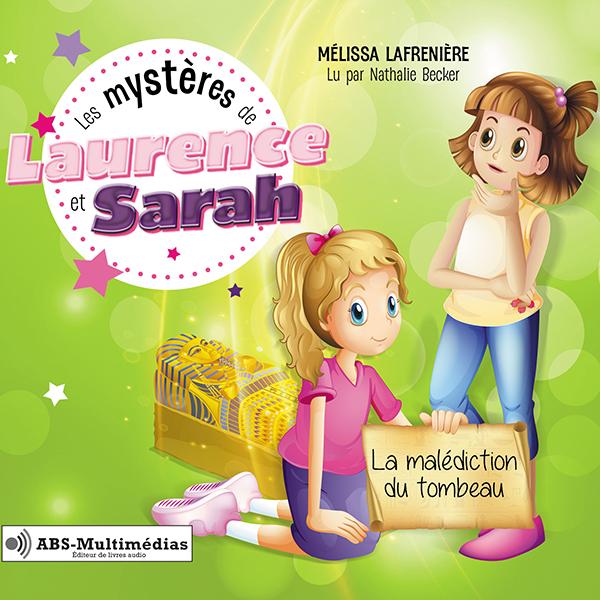 Livre audio Les mystères de Laurence et Sarah, Tome 2 – La malédiction du tombeau
