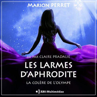 Livre audio Les larmes d'Aphrodite Tome 1 Couverture