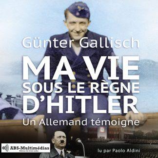 Couverture livre audio Ma vie sous le règne d'Hitler