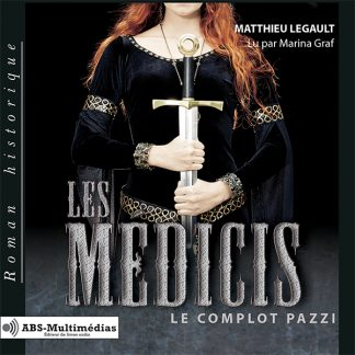 Livre audio Les Médicis – Tome 1, Le complot Pazzi