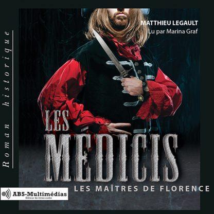 Livre audio Les Médicis – Tome 2, Les maîtres de Florence
