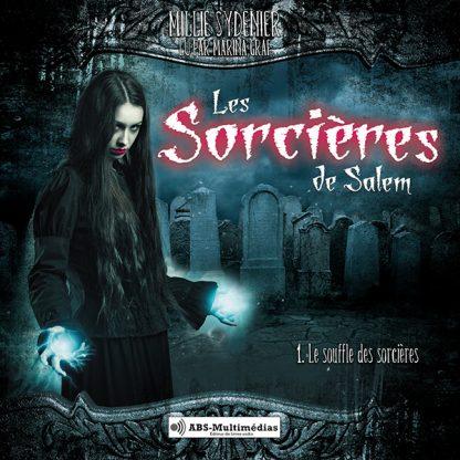 Livre audio Les Sorcières de Salem, tome 1 – Le souffle des sorcières