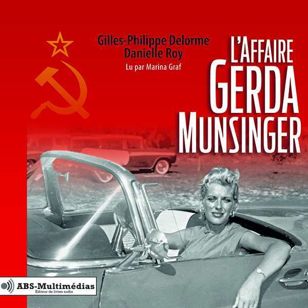 L'Affaire Gerda Munsinger Livre audio