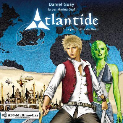 Couverture Livre audio Atlantide Tome 1, La prophétie du fléau