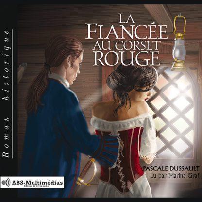 Livre audio La Fiancée au corset rouge