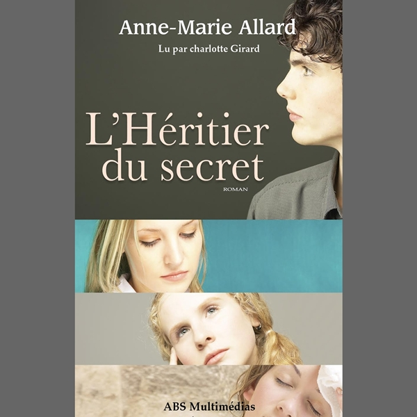 livre audio l 39 h ritier du secret de anne marie allard lu par charlotte girard abs multim dias. Black Bedroom Furniture Sets. Home Design Ideas
