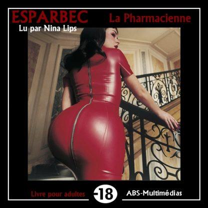 Livre audio La pharmacienne, de ESPARBEC lu par Nina Lips