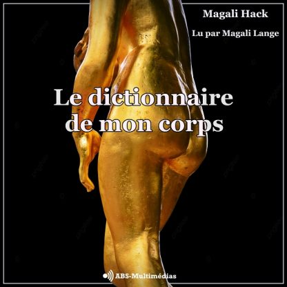 Livre audio Le Dictionnaire de mon corps Couverture