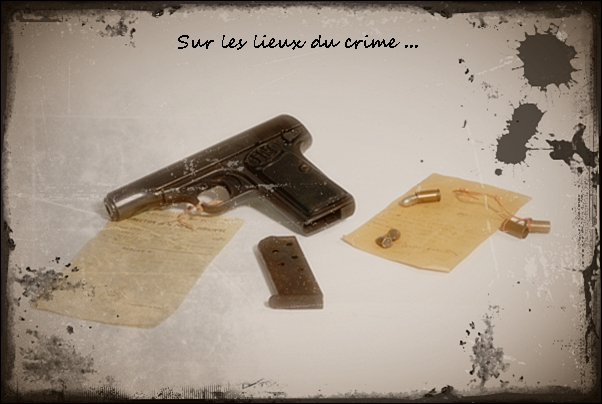 1- Sur les lieux du crime