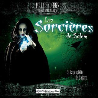 Livre audio Les Sorcières de Salem, Tome 3 - La Prophétie de Bajano