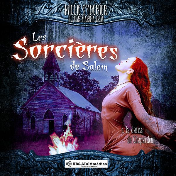 Livre audio Les Sorcières de Salem, Tome 5 - La danse du Chapardeur